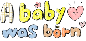 赤ちゃん・出産のフォトブックスタンプ素材:赤ちゃんが産まれました(Baby was born)文字イラスト・タイトル